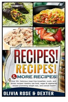 Vegan delicious italian vegan recipes for vegetarians and raw recipes recipes more recipes 50 delicious meat free breakfast lunch and dinner recipes healthy raw food forumfinder Gallery