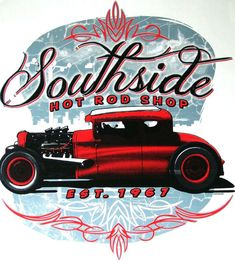Southside Hot Rod Shop Chopped Red Five by firelandsteeshirts, $14.99