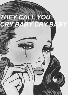 cry baby // melanie martinez I am so attached to the character Crybaby. I love her!!