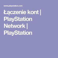 Łączenie kont | PlayStation Network | PlayStation