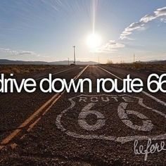 Bucket List - Drive down route 66