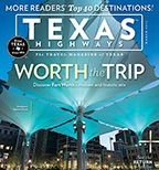 Go. See. Do! A Top 30 List for Texas Travelers - Texas Highways