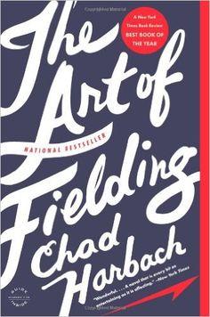 The Art of Fielding: A Novel: Chad Harbach: 9780316126670: Amazon.com: Books