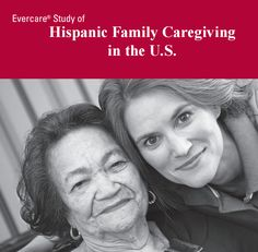 Learn more about the first nationwide comprehensive study of Hispanic family caregivers in the U.S.