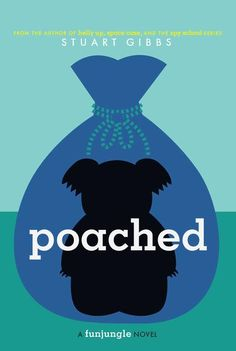 Poached (FunJungle #2) by Stuart Gibbs