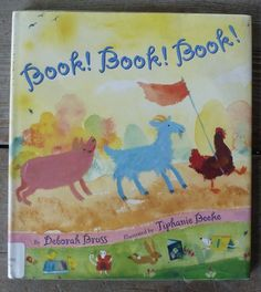 Author:Deborah Bruss Illustrator:Tiphanie Beeke Publisher:Arthur A. Levine, 2001 Age:1-4 Themes: domestic animals, libraries, books Opening: (see image below) Summary:(from my library catalog)…
