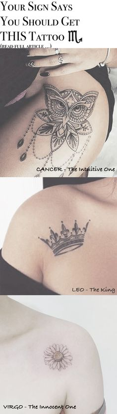 CANCERS ! LEOS ! VIRGOS ! -Your Sign Says you Should Get This Tattoo ... Tattoo Ideas for Women at MyBodiArt.com - Owl Mandala Lotus Chandelier Thigh Tatts - King Queen Crown Shoulder - Daisy Flower Floral Epaule - Black and White