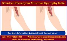 Affordable COST Stem Cell Therapy for Muscular Dystrophy India Cord Blood Registry, Muscular Dystrophies, Stem Cell Therapy, I Am Strong, Stem Cells, Health, India, News, Amazing