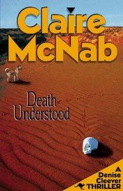 """""""Death Understood"""" by Claire McNab"""