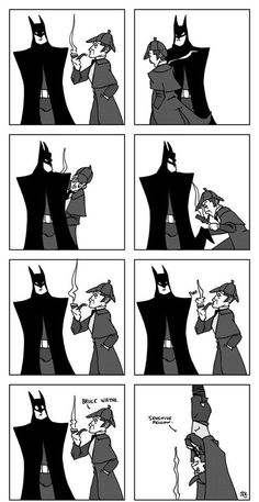 """BATMAN IS A SENSITIVE FELLOW"" by SHERLOCK HOLMES!!! XD"
