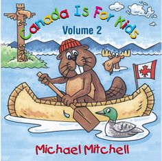 Canada is for Kids Volume 2 - Northwoods Press Fly Song, Black Fly, Red River, Social Studies, Vancouver, Smurfs, Sailor, Canada, Memories