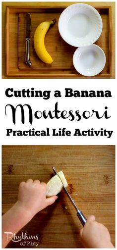 Cutting a banana Montessori practical life activity is a introductory lesson in food preparation for kids. Activities like this help toddlers develop self-confidence and self-sufficiency in the kitchen, make preschoolers feel like they are making a contribution at home, and helps elementary aged kids build confidence and skills. An easy homeschool learning activity that only takes minutes to set up.Try it today!