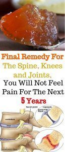 Joint Pain Remedies Final Remedy For The Spine, Knees and Joints, You Will Not Feel Pain For The Next 5 Years - Natural House Magazine Health Tips, Health And Wellness, Health Fitness, Knee Pain, Natural Home Remedies, Natural Medicine, Herbal Medicine, Health Remedies, Arthritis Remedies