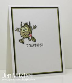 Monsters! Yippee! by jenmitchell - Cards and Paper Crafts at Splitcoaststampers