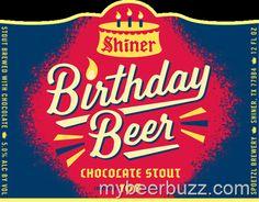mybeerbuzz.com - Bringing Good Beers & Good People Together...: Shiner - Birthday Beer -Cheers to 106 Years