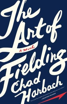 great first novel by Harbach, so much more than baseball