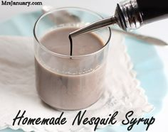 Homemade Nesquik Syrup- might be easier to use than the powdered version.
