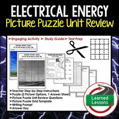 Electrical Energy Picture Puzzle Study Guide Test Prep (Physical Science)This Picture Puzzle Unit Review is a new and engaging way to create a quick reference study guide, conduct test prep, or just give students an opportunity to review key concepts throughout a unit in an engaging manner.