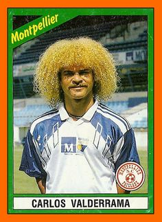 Born: Sept Played for Colombia and early World Football, Football Soccer, Football Players, Montpellier, Carlos Valderrama, Association Football, Football Stickers, Football Memorabilia, You'll Never Walk Alone