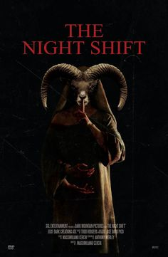 The Night Shift is a 2016 American supernatural horror film produced and directed by Massimiliano Cerchi (The House of Evil; Insane; Plankton; Hellinger) from a screenplay by Anthony Werley (Insane…