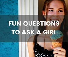 A great list of fun questions to ask a girl. My personal favorites are number 9 and number 18. I'm sure you'll find a few you want to ask too!