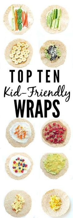 FOOD - Top 10 Kid-Friendly Wraps. Great ideas to get out of the sandwich rut! http://www.superhealthykids.com/top-10-kid-friendly-wraps/