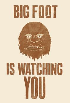 Big-Foot-Is-Watching-You_Print by Terry Fan