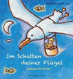 Im Schatten deiner Flügel: Psalmen für Kinder von Marie-H... https://www.amazon.de/dp/3737351775/ref=cm_sw_r_pi_dp_zwyFxb0236CMW