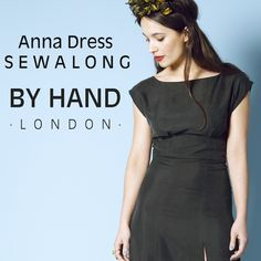 Are you ready for the Anna Dress Sewalong? - By Hand London