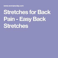 Stretches for Back Pain - Easy Back Stretches