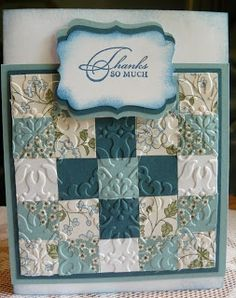 with embossed scrap pieces... I ♥ this look with all the different directions of the embossing