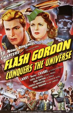 """Flash Gordon conquista el universo"" (""Flash Gordon Conquers the Universe"", 1940. 12 episodios. Universal). Dir. Ford Beebe, Ray Taylor. Stars:  Buster Crabbe, Carol Hughes, Charles Middleton."