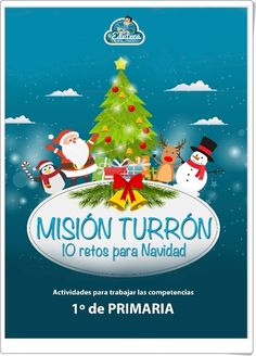 """Misión Turrón de 1º de Primaria"" (10 retos multidisciplinares para las Vacaciones de Navidad) Christmas Ornaments, Holiday Decor, Crafts, Pdf, Education, Math, Ideas, Interactive Activities, Christmas Activities"
