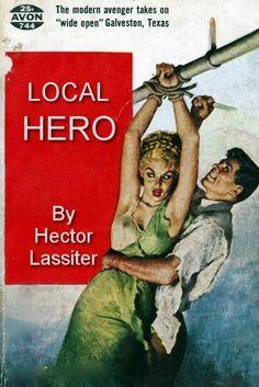 LOCAL HERO, by Hector Lassiter