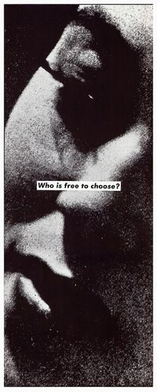 Barbara Kruger, Untitled (Who is free to choose?)