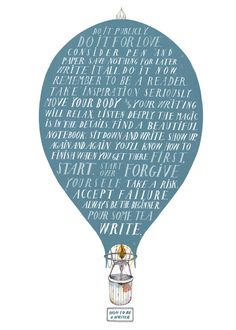 How to Be a Writer, a poster by Happy Arty #nordicdesigncollective #nordic #nordicdesign #autumn #backtoschool #backtowork #schoolstart #happyarty #airballoon #balloon #wisdoms #word #wordsofwisdom #poster #print #writer #howtobeawriter #blue #fire #fly #words #typography #illustration