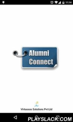 Alumni-Connect  Android App - playslack.com ,  Most often students stay connected with their close pals only and over period of time lost touch with other batch mates. In todays life one needs to be networked and connected with as many people as possible for variety of reasons be it crisis situation like blood requirement etc, guidance for studies, preparing for exams, choosing stream or subjects, career options, selecting a company, finding a job, opening a new company, entrepreneurship…