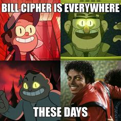 Bill Cipher is everywhere XD