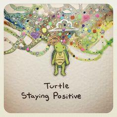 WEBSTA @turtlewayne Turtle Staying Positive