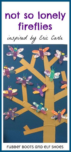 read The Very Lonely Firefly, and make some Eric Carle inspired painted paper collage fireflies -- from rubber boots and elf shoes