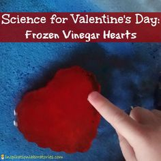 Love this variation on the traditional baking soda and vinegar experiment! Valentine Science: Frozen Vinegar Hearts |Pinned from PinTo for iPad|