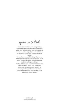 Positive Quotes Discover Open Minded Quote by Tiffany Moule Ispirational Quotes, Peace Quotes, Wisdom Quotes, True Quotes, Words Quotes, Irish Quotes, Sayings, Empathy Quotes, 2015 Quotes