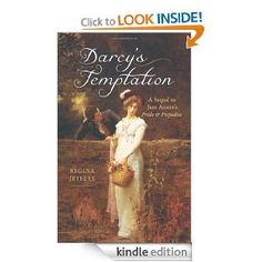 Amazon.com: Darcy's Temptation: A Sequel to Jane Austen's Pride and Prejudice eBook: Regina Jeffers: Books