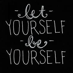 Deixe vc mesmo ser vc mesmo