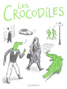 Les Crocodiles - Thomas Mathieu