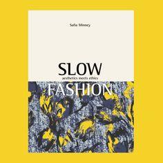Slow Fashion - http://www.safia-minney.com/books.html