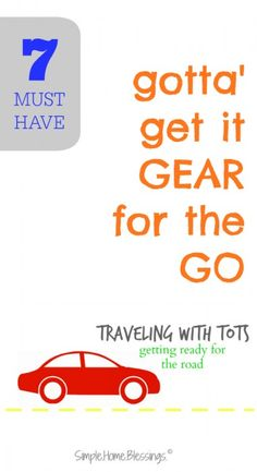 Must Have Gear for road trips with tots! Gadgets and gizmos that will help make the vacation go smoothly.