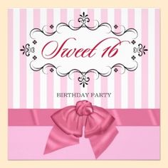 Sweet 16 - Personalized Birthday Party Invitations with a cute pink and white theme.