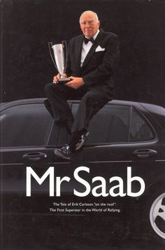 """Mr Saab. 1999. A book about Saab legend Erik Carlsson, who gained his nickname """"On the Roof"""" Carlsson by racing and winning in Saabs in the 1960's. The competition didn't think the little Saab had chance, but they didn't know who was behind the wheel. Erik Carlsson's spirit has been an inspiration to Saab design ever since. Includes great photos and detailed explanations of the Saabs raced."""