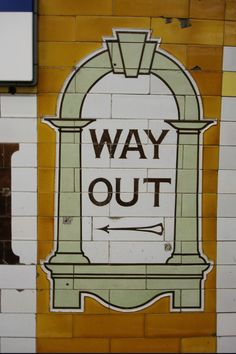 - WAY OUT -